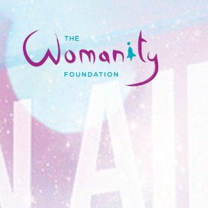 The Womanity Foundation celebrates 10 years of global action to empower women and girls